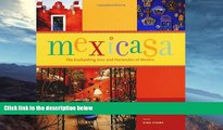 Price Mexicasa: The Enchanting Inns and Haciendas of Mexico Gina Hyams On Audio