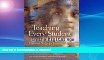 Read Book Teaching Every Student in the Digital Age: Universal Design for Learning Full Book