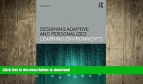PDF Designing Adaptive and Personalized Learning Environments (Interdisciplinary Approaches to