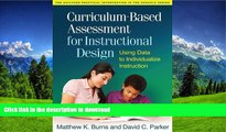 Pre Order Curriculum-Based Assessment for Instructional Design: Using Data to Individualize