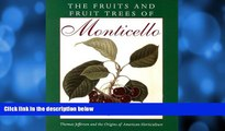 Pre Order The Fruits and Fruit Trees of Monticello Peter J. Hatch mp3