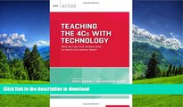 Read Book Teaching the 4Cs with Technology: How do I use 21st century tools to teach 21st century