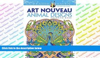 Pre Order Dover Creative Haven Art Nouveau Animal Designs Coloring Book (Adult Coloring) Marty