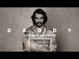 UNCUT | Daddy Movie Trailer 2016 Teaser Launch | Arjun Rampal As Arun Gawli