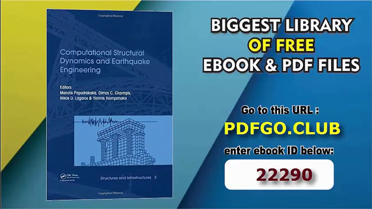 Computational Structural Dynamics And Earthquake Engineering Structures And Infrastructures Book Series Video Dailymotion
