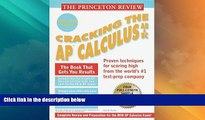 Price Princeton Review: Cracking the AP: Calculus AB   BC, 1999-2000 Edition (Cracking the Ap