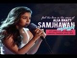 Alia Bhatt's Live Performance On 'Samjhawan Unplugged'
