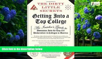 Buy Pria Chatterjee The Dirty Little Secrets of Getting Into a Top College Full Book Download