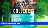 Buy David T. Conley College Knowledge: What It Really Takes for Students to Succeed and What We