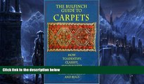 Buy Enza Milanesi The Bulfinch Guide to Carpets: How to Identify, Classify, and Evaluate Antique