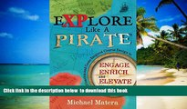 Audiobook Explore Like a PIRATE: Gamification and Game-Inspired Course Design to Engage, Enrich