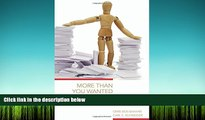 BEST PDF  More Than You Wanted to Know: The Failure of Mandated Disclosure READ ONLINE