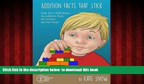 Audiobook Addition Facts that Stick: Help Your Child Master the Addition Facts for Good in Just