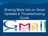 Sharing More Info on Gmail Updates & Troubleshooting Guide