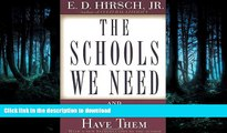 Epub The Schools We Need: And Why We Don t Have Them On Book
