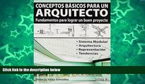 Pre Order Conceptos basicos para un arquitecto/ Basic concepts for an architect: Fundamentos Para
