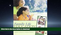 Hardcover Family Life Education: Principles and Practices for Effective Outreach Kindle eBooks