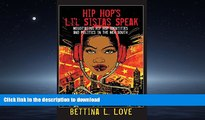 PDF Hip Hop s Li l Sistas Speak: Negotiating Hip Hop Identities and Politics in the New South