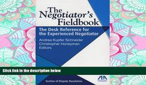 FAVORIT BOOK The Negotiator s Fieldbook: The Desk Reference for the Experienced Negotiator