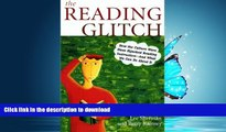 Hardcover The Reading Glitch: How the Culture Wars Have Hijacked Reading Instruction-And What We