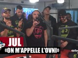 "Jul ""On m'appelle l'ovni"" en live #PlanèteRap"