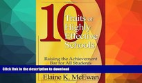 READ Ten Traits of Highly Effective Schools: Raising the Achievement Bar for All Students