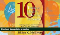 READ Ten Traits of Highly Effective Schools: Raising the Achievement Bar for All Students Full
