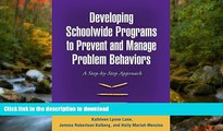Hardcover Developing Schoolwide Programs to Prevent and Manage Problem Behaviors: A Step-by-Step
