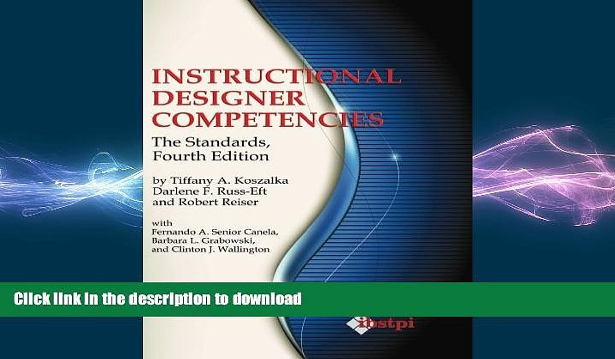 Free Pdf Instructional Designer Competencies The Standards Fourth Edition Ibstpi Book Full Video Dailymotion