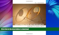 Read Book Art Practice as Research: Inquiry in Visual Arts