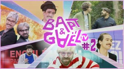 Bapt&GaelTV #2