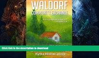 READ Waldorf Community Exchange: Wit   Wisdom of the World s Waldorf Moms Kindle eBooks