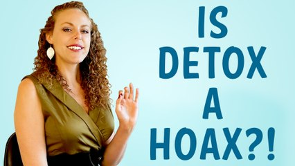 Does Detox Really Work to Improve Health? Weight Loss, Belly Fat, Detoxification Foods, Herbs, Tea