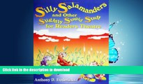 Read Book Silly Salamanders and Other Slightly Stupid Stuff for Readers Theatre Full Book
