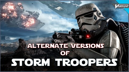 Alternate Versions Of Stormtroopers!