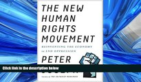 FAVORIT BOOK The New Human Rights Movement: Reinventing the Economy to End Oppression BOOOK ONLINE