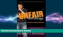 Read Book Unfair Advantage: The Power of Financial Education On Book