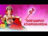 Ganesh Songs - Ganpati Atharvashirsha by Vaibhavi Shete | Ganesh Stotra