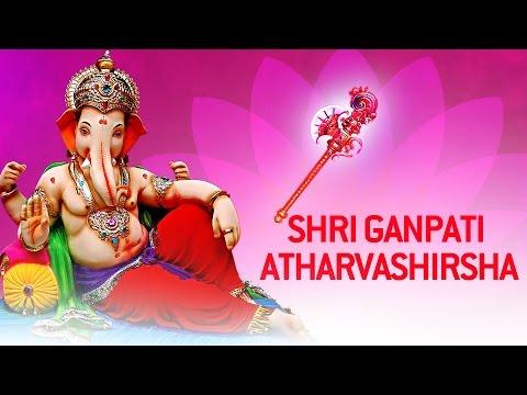 Ganesh Songs — Ganpati Atharvashirsha by Vaibhavi Shete | Ganesh Stotra