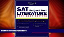 Best Price Kaplan SAT Subject Test: Literature 2006-2007 (Kaplan SAT Subject Tests: Literature)