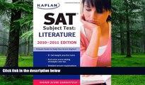 Price Kaplan SAT Subject Test Literature 2010-2011 Edition (Kaplan SAT Subject Tests: Literature)