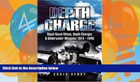 Online Chris Henry Depth Charge: Royal Naval Mines, Depth Charges and Underwater Weapons 1914-1945