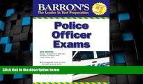 Best Price Barron s Police Officer Exam (Barron s Police Officer Examination) Donald J. Schroeder