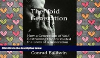 BEST PDF  The Void Generation  How A Generation of Void Restraining Orders Voided the Lives of a
