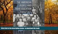 Epub The American People and Their Education: A Social History Richard J. Altenbaugh PDF