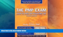 Best Price The PMP Exam: How to Pass on Your First Try, Fourth Edition Andy Crowe PMP  PgMP For