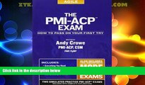 Best Price The PMI-ACP Exam: How To Pass On Your First Try (Test Prep series) Andy Crowe PMP  PgMP