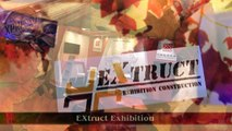 Exhibition Design Construction - EXtruct Exhibition