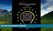 Pre Order Turn on The Human Calculator in You Answer Guide: The Human Calculator Answer Guide