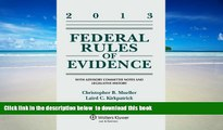 PDF [FREE] DOWNLOAD  Federal Rules of Evidence: With Advisory Committee Notes and Legislative